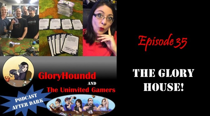 Episode 35: The Glory House!