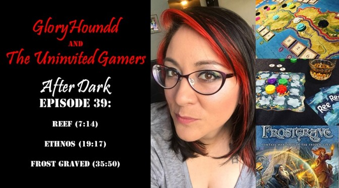 Uninvited Gamers After Dark E39: