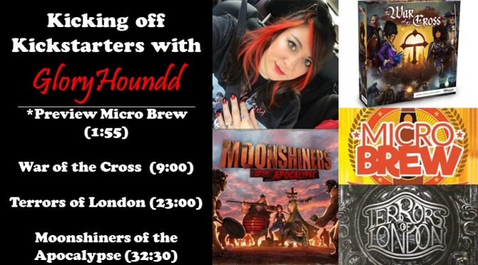 Kicking off Kickstarters with War of the Cross, Terrors of London and Moonshiners of the Apocalypse